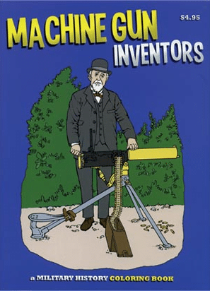 Machine Gun Inventors Coloring Book