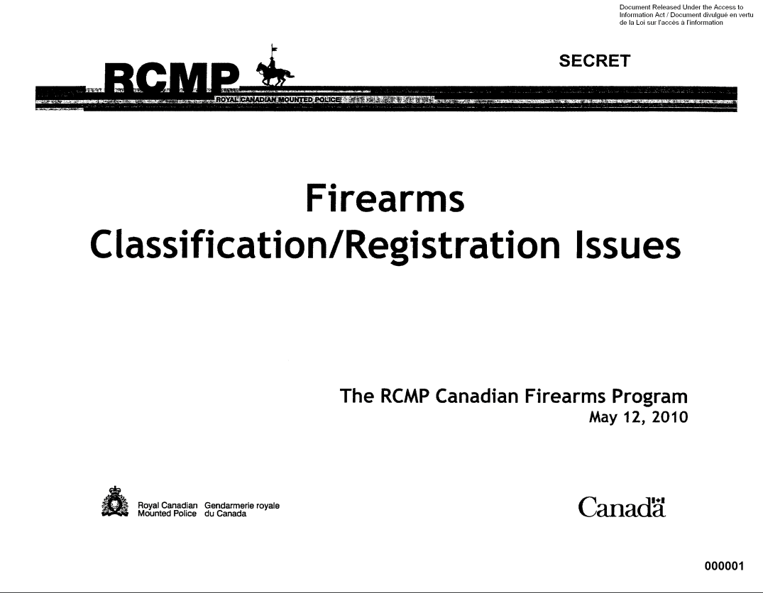 RCMP Firearms Classification:Registration Issues