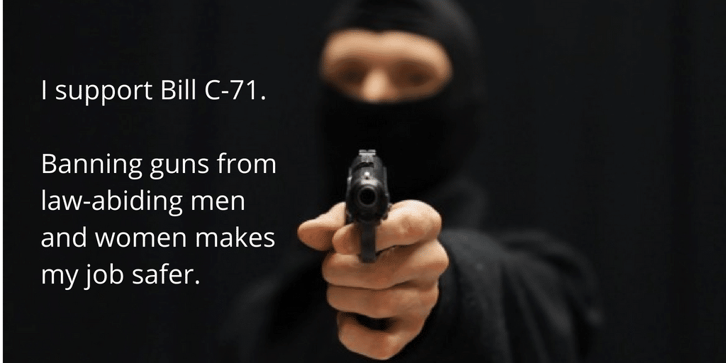 I support Bill C 71. The registry it creates will help me find new homes to rob.  - Cards